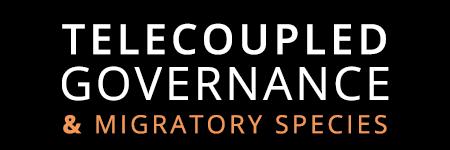 Telecoupled Governance and Migratory Species
